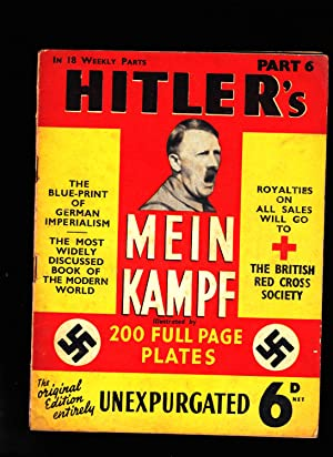 Part 6 of HITLER'S MEIN KAMPF: Illustrated.: Adolph Hitler