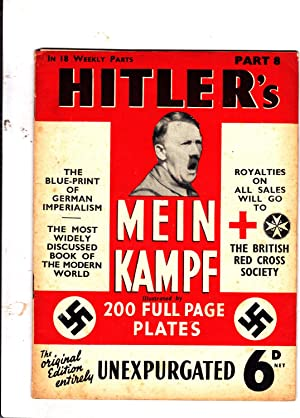 Part 8 of HITLER'S MEIN KAMPF: Illustrated.: Adolph Hitler