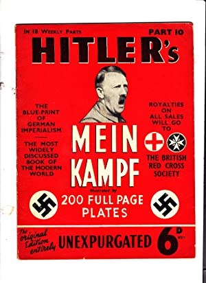 Part 10 of HITLER'S MEIN KAMPF: Illustrated.: Adolph Hitler