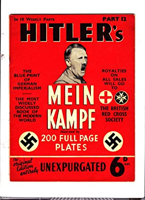 Part 12 of HITLER'S MEIN KAMPF: Illustrated.: Adolph Hitler