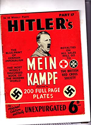 Part 17 of HITLER'S MEIN KAMPF: Illustrated.: Adolph Hitler