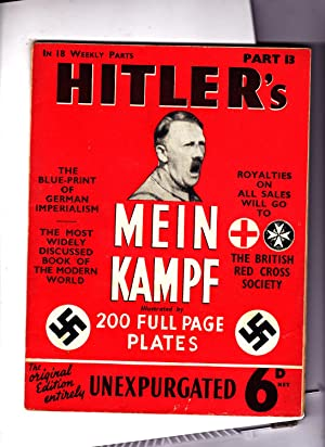 Part 13 of HITLER'S MEIN KAMPF: Illustrated.: Adolph Hitler