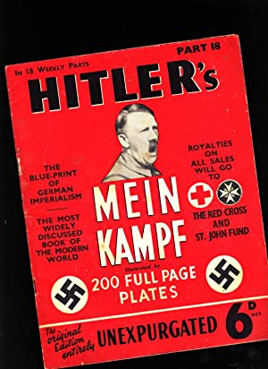 Part 18 of HITLER'S MEIN KAMPF: Illustrated.: Adolph Hitler