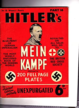 Part 16 of HITLER'S MEIN KAMPF: Illustrated.: Adolph Hitler