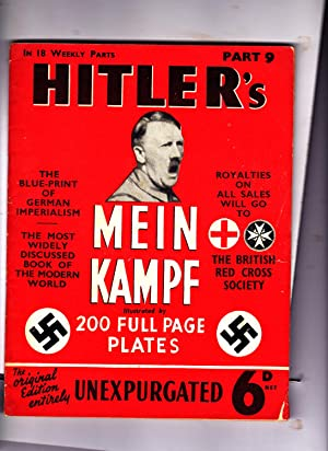 Part 9 of HITLER'S MEIN KAMPF: Illustrated.: Adolph Hitler