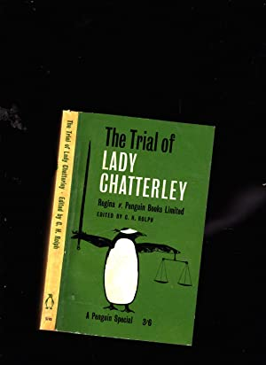 The Trial of Lady Chatterley. Regina v: C. H. Rolph