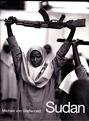 Sudan. Der vergessene Krieg. Souda la guerre oubliée. Sudan:The forgotten war.: Michael Von ...