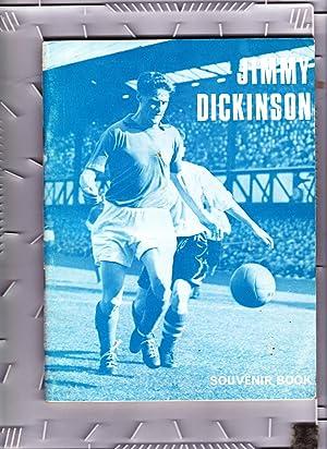 Jimmy Dickinson M. B. E. Souvenir Book.: Jimmy Dickinson and