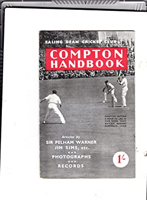 Compton Handbook in Aid of the Denis Compton Benefit Fund: Edited By W. Stimpson; Articles By Sir ...