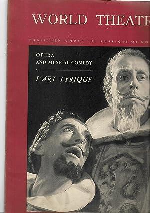 WORLD THEATRE A Review. Le Theatre Dans Le Monde. 1952. Volume II. No. 1. OPERA AND MUSICAL COMEDY;...