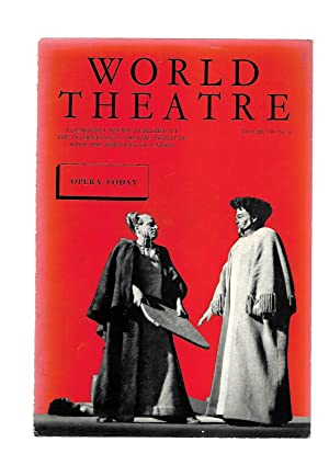 WORLD THEATRE A Quarterly Review. Le Theatre Dans Le Monde. WINTER 1958 1959. Volume VII. No. 4. ...