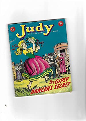 THE GIPSY DANCER'S SECRET. JUDY PICTURE STORY LIBRARY FOR GIRLS. No. 13