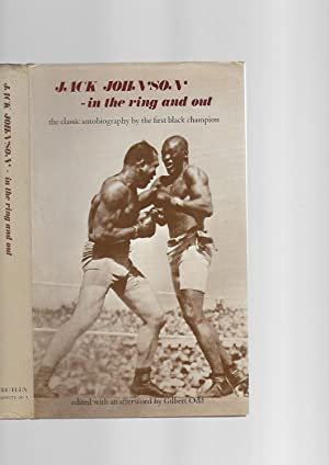 Jack Johnson - in the Ring and: Jack Johnson; with