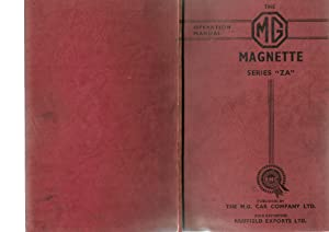"""The M.G. Magnette (Series """"ZA"""") Operation Manual"""