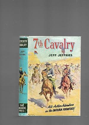 7th Cavalry. Seventh Cavalry: Jeff Jeffries