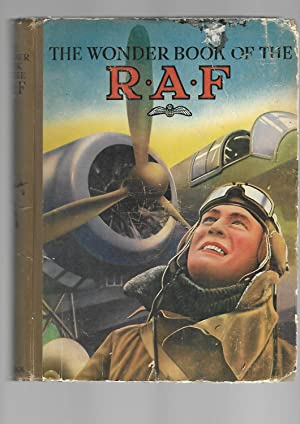 The Wonder Book of the R. A. F.: Harry Golding : Editor
