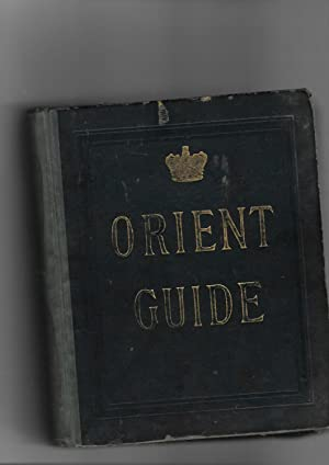 Orient Line Guide. Chapters for Travellers by Sea and By Land. Fourth Edition Revised with Maps and...