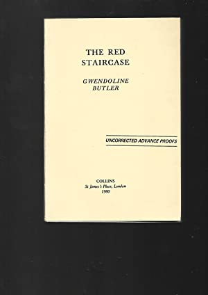 The the Red Staircase ---- UNCORRECTED ADVANCE: Gwendoline Butler