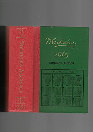 Whitaker's Almanack 1963. THE 95th Annual Volume. Complete Edition: Whitaker, David; McElroy, ...