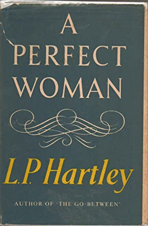 A Perfect Woman: L. P. Hartley