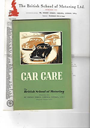 Car Care. The British School of Motoring ----- 14th edition.