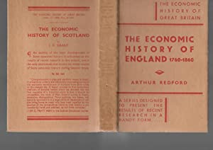 The Economic History of England 1760-1860: Arthur Redford
