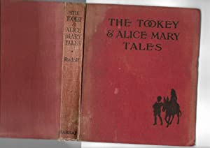 The Tookey and Alice Mary Tales: Robert de Montjoie Rudolf I.S.O.