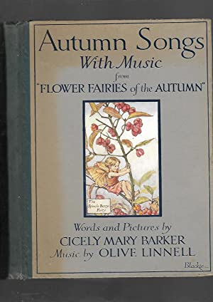 "Autumn Songs with music from ""Flower Fairies of the Autumn"": Cicely Mary Barker; Music By ..."