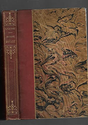 Madame Bovary: Moeurs de Province: Gustave Flaubert