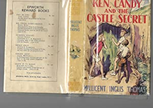 Ken, Candy and the Castle Secret: Millicent Inglis Thomas