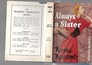 Always a Sister. A Master Romance. EX- LIBRARY: Norma Newcomb
