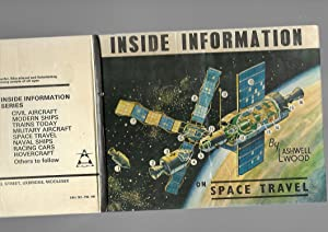 Inside Information on Space Travel: L. Ashwell Wood;