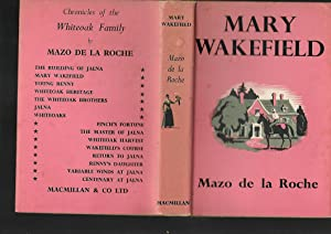 Mary Wakefield --- Second Whiteoak Volume: Mazo De La Roche