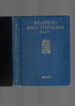 Reading and Thinking. Book V: Richard Wilson: Editor