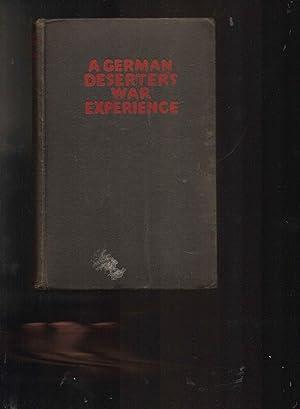 A German Deserter's War Experience: Anonymous