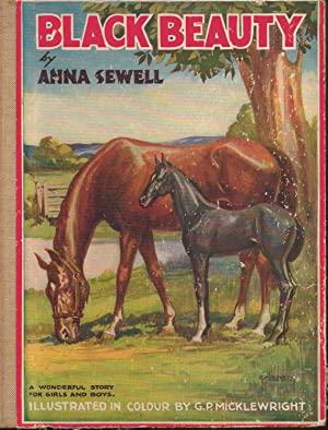 Black Beauty. A Story of the Ups and Downs of a Horse's Life: Anna Sewell