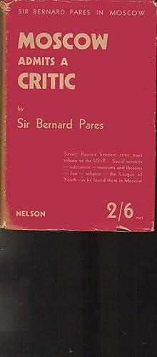 Moscow Admits a Critic: Sir Bernard Pares