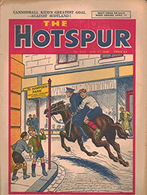 The Hotspur (COMIC) No. 608. April 3rd 1948. Cannonball Kidd's Greatest Goal - Against Scotland