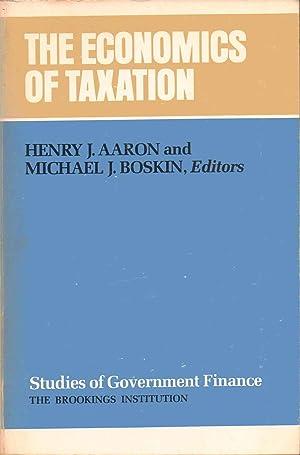 The Economics of Taxation: Henry J. Aaron and Michael J. Boskin: Editors