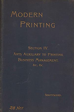Modern Printing. A handbook of the principles: John Southward Assisted