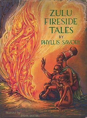 Zulu Fireside Tales: Phyllis Savory
