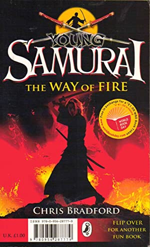 Young Samurai: The Way of Fire ---SIGNED by Chris Bradford ,&, Jamie Johnson: Born to Play: ...