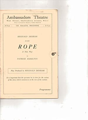 """PROGRAMME. AMBASSADORS THEATRE. REGINALD DENHAM PRESENTS """"ROPE"""": Patrick Hamilton"""
