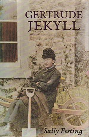 Gertrude Jekyll : A Biography: Sally Festing