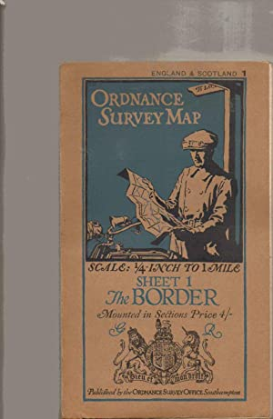 ORDNANCE SURVEY MAP. Scale 1/4 Inch to 1 Mile. SHEET 1. The BORDER. MOUNTED IN SECTIONS.