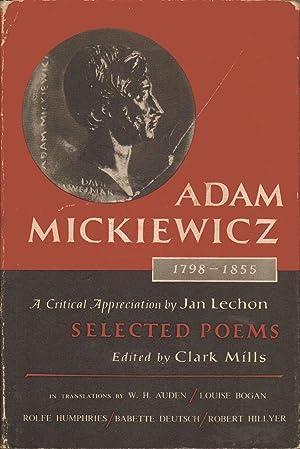 Adam Mickiewicz 1798-1855. A CRITICAL APPRECIATION By: In Translation By