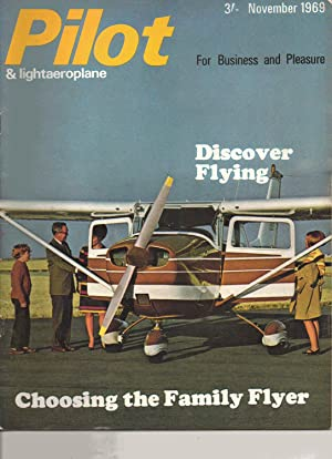 PILOT and Lightaeroplane Magazine. November 1969: Brian Healey: Editor