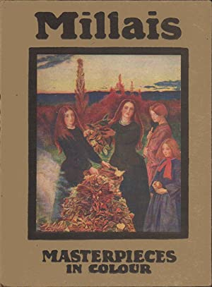 Millais 1829-1896. Masterpieces in Colour series.: A. Lys Baldry; Edited By T. Leman Hare