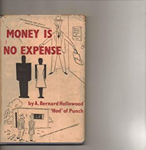 Money is No Expense: A. Bernard Hollowood 'Hod' of Punch