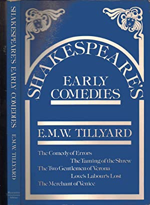 Shakespeare's Early Comedies - The Comedy of: E. M. W.